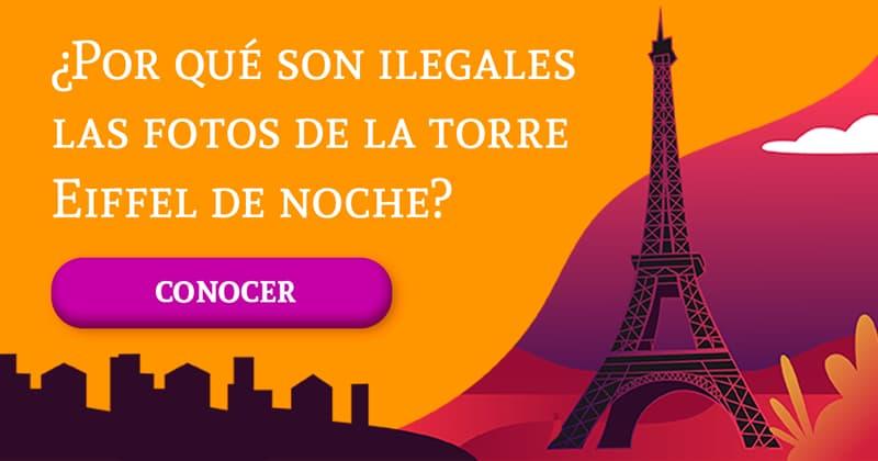 Historia Historia: ¿Por qué son ilegales las fotos de la torre Eiffel de noche?