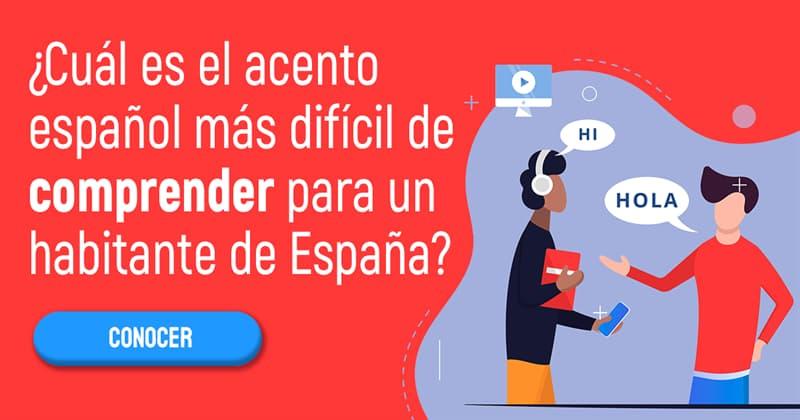 Geografía Historia: ¿Cuál es el acento español más difícil de comprender para un habitante de España?