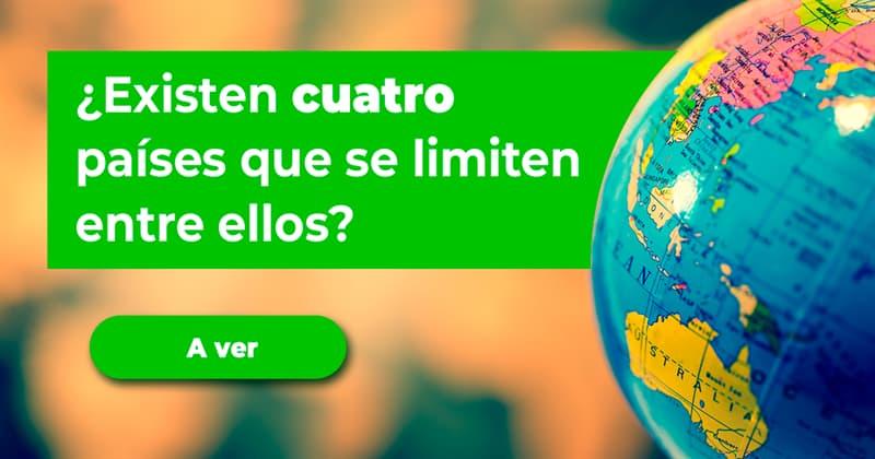 Geografía Historia: ¿Existen cuatro países que se limiten entre ellos?