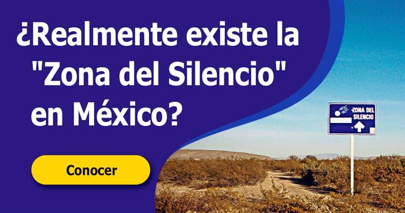 """Geografía Historia: ¿Realmente existe la """"Zona del Silencio"""" en México?"""