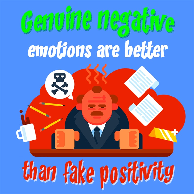 Personality Story: fake positivity-genuine negativity-workplace facts