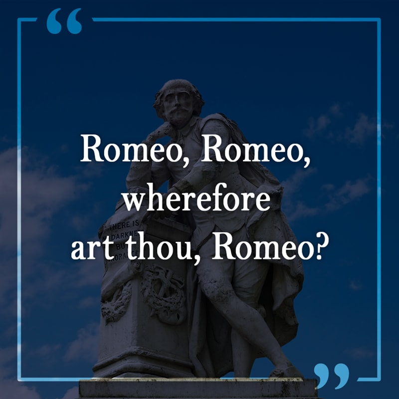 Culture Story: William Shakespeare Romeo and Juliet famous quotes lines that were misinterpreted meaning