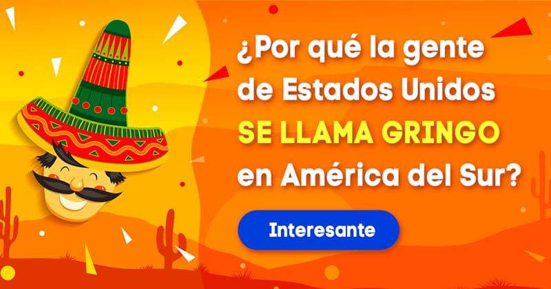 Geografía Historia: ¿Por qué la gente de Estados Unidos se llama gringo en América del Sur?