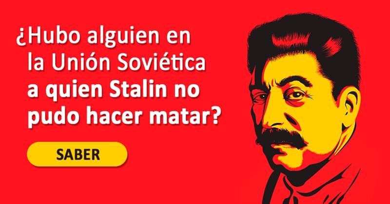 Historia Historia: ¿Hubo alguien en la Unión Soviética a quien Stalin no pudo hacer matar?