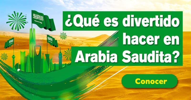 Geografía Historia: ¿Qué es divertido hacer en Arabia Saudita?
