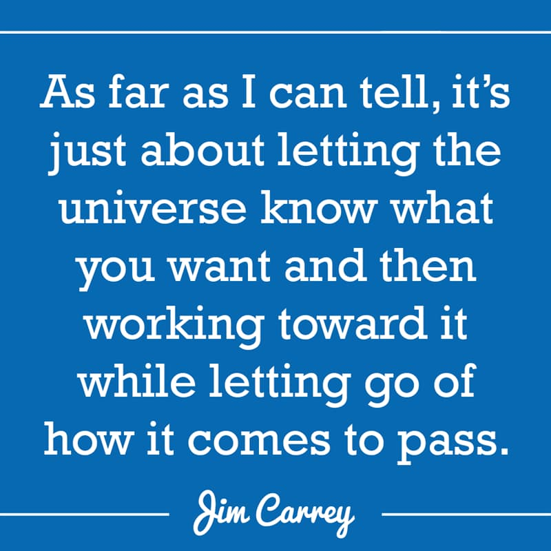 Culture Story: As far as I can tell, it's just about letting the universe know what you want and then working toward it while letting go of how it comes to pass.