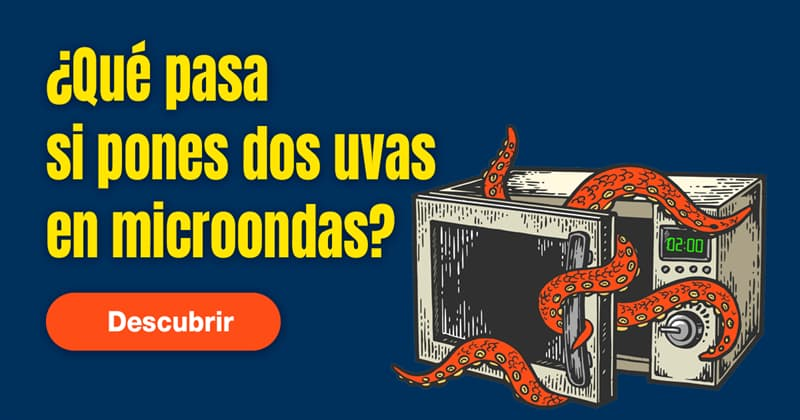 Сiencia Historia: ¿Qué pasa si pones dos uvas en microondas?