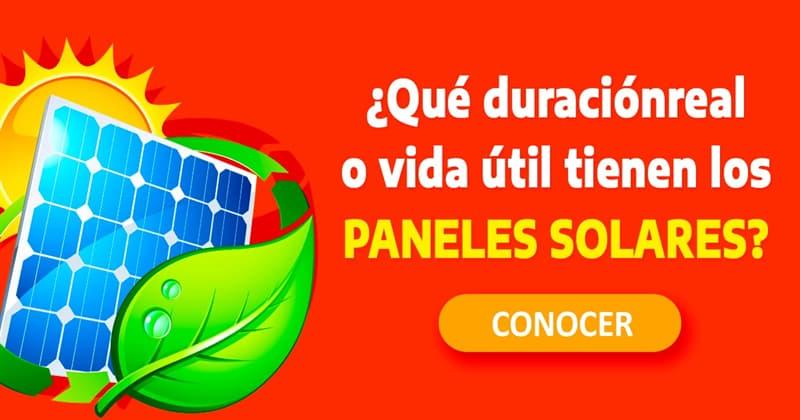 Сiencia Historia: ¿Qué duración real o vida útil tienen los paneles solares?