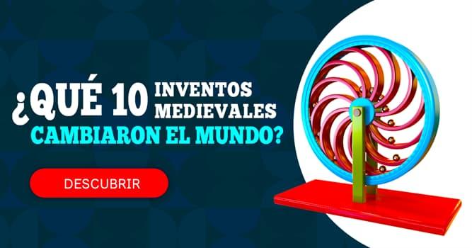Cultura Historia: ¿Qué diez inventos medievales cambiaron el mundo?