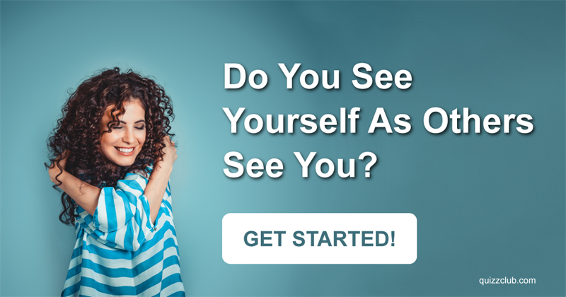 Society Test: Do You See Yourself As Others See You?