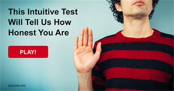 Personality Quiz Test: This Intuitive Test Will Tell Us How Honest You Are