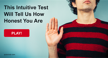 Quiz Test: This Intuitive Test Will Tell Us How Honest You Are