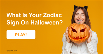 Quiz Test: What Is Your Zodiac Sign On Halloween?