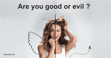 What You See First Will Determine How Good Or Evil You Are