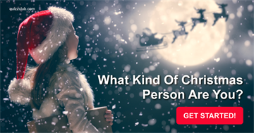 Quiz Test: What Kind Of Christmas Person Are You?