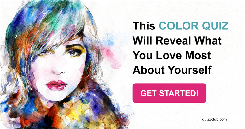 Quiz Test: This Color Quiz Will Reveal What You Love Most About Yourself