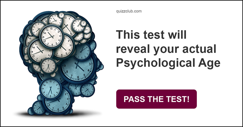 Quiz Test: This Test Will Reveal Your Actual Psychological Age