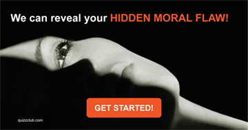Personality Quiz Test: We Can Reveal Your Hidden Moral Flaw!