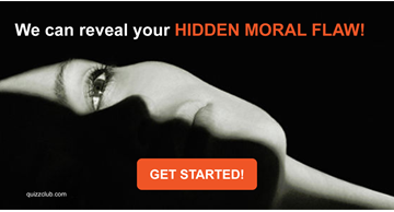 Quiz Test: We Can Reveal Your Hidden Moral Flaw!