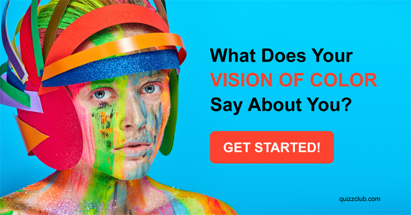 Quiz Test: What Does Your Vision Of Color Say About You?