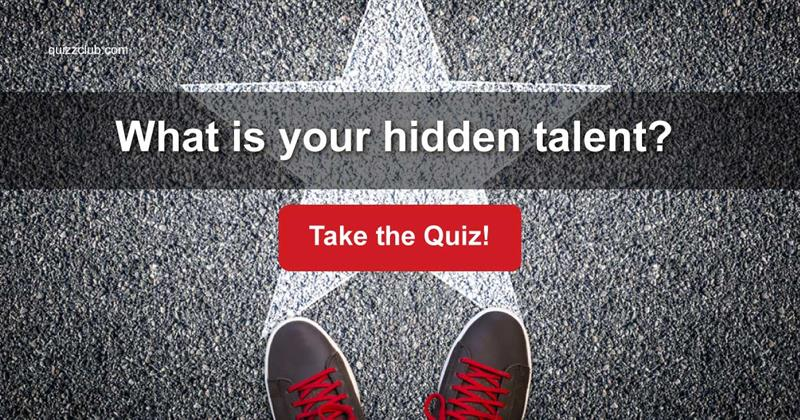 Test: What is your hidden talent?