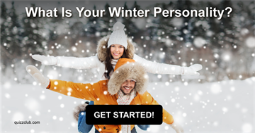 Personality Quiz Test: What Is Your Winter Personality?
