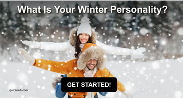 Quiz Test: What Is Your Winter Personality?