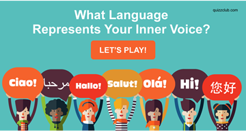 Quiz Test: What Language Represents Your Inner Voice?