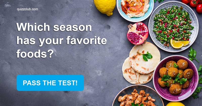 Test: Which Season Has Your Favorite Foods?