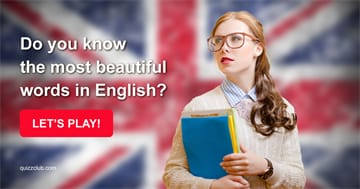 Quiz Test: Do You Know The Most Beautiful Words In English?