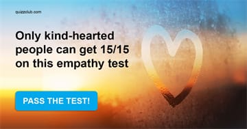 Society Quiz Test: Only Kind-Hearted People Can Get 15/15 On This Empathy Test