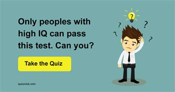 IQ Quiz Test: Only people with high IQ can pass this test. Can you?