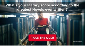 Quiz Test: What's Your Literary Score According To The Greatest Novels Ever Written?