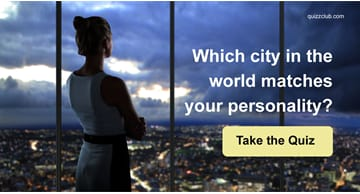 Geography Quiz Test: Which City In The World Matches Your Personality?