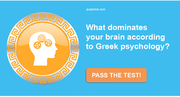 Quiz Test: What Dominates Your Brain According To Greek Psychology?