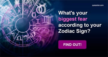 Quiz Test: What's Your Biggest Fear According To Your Zodiac Sign?