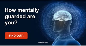 Quiz Test: How Mentally Guarded Are You?
