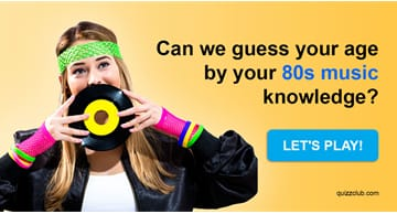 music Quiz Test: Can We Guess Your Age By Your 80s Music Knowledge?