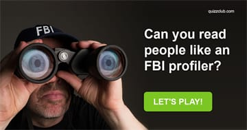 Quiz Test: Can You Read People Like An FBI Profiler?