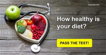 Quiz Test: How Healthy Is Your Diet?