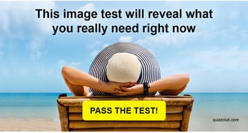 Personality Quiz Test: This Image Test Will Reveal What You Really Need Right Now
