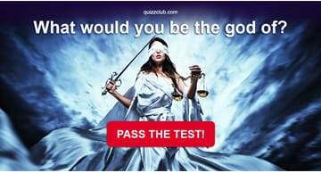 Quiz Test: What Would You Be The God Of?