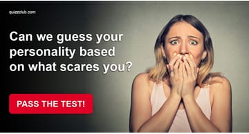 Personality Quiz Test: Can We Guess Your Personality Based On What Scares You?