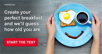 Personality Quiz Test: Create Your Perfect Breakfast And We'll Guess How Old You Are