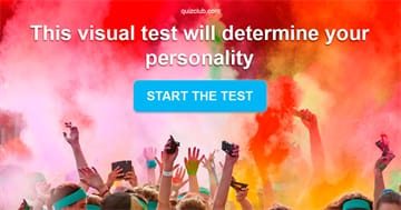 Personality Quiz Test: How Do You Feel About These Images? This Visual Test Will Determine Your Personality