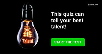 Quiz Test: This Quiz Can Tell Your Best Talent!