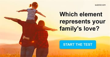 Quiz Test: Which Element Represents Your Family Love?