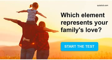 Personality Quiz Test: Which Element Represents Your Family Love?
