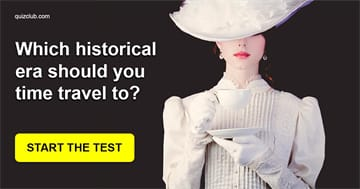 Personality Quiz Test: Which Historical Era Should You Time Travel To?