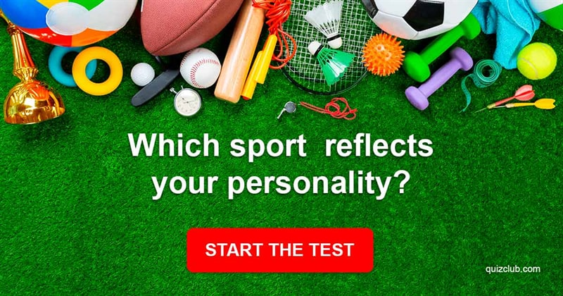 Quiz Test: Which Sport Reflects Your Personality?